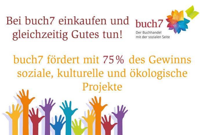 buch7.de Der Buchhandel mit großem sozialen Engagement.