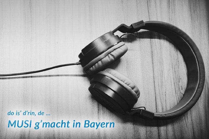 sound.gmachtin.bayern Musiker und ihre Töne ... weil Musik die Kraft besitzt jegliche Grenze zu überwinden.